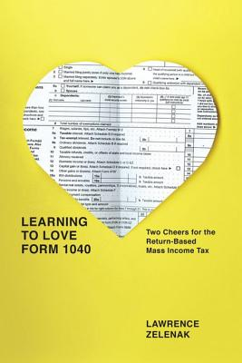 Learning to Love Form 1040 By Zelenak, Lawrence