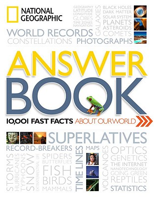 National Geographic Answer Book By National Geographic Society (U. S.)/ Thornton, Kathryn (FRW)